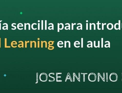 Una guía sencilla para introducir Flipped Learning en el aula | José Antonio Lucero