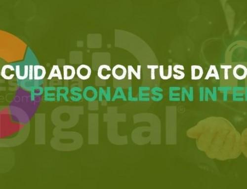 ECD | Cuidado con tus datos personales en Internet